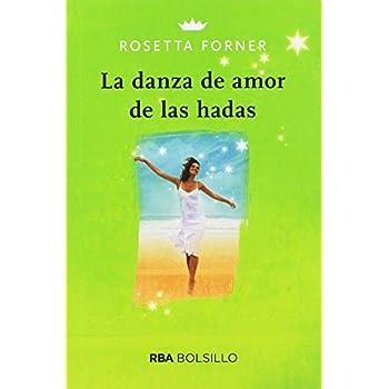 La danza de amor de las hadas (Spanish Edition)