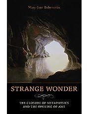 Strange Wonder: The Closure of Metaphysics and the Opening of Awe