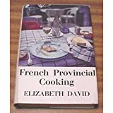 French Provincial Cooking, Elizabeth David, 0718101499