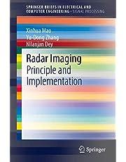 Radar Imaging: Principle and Implementation