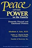 Peace Vs. Power in the Family: Domestic Discord and Emotional Distress