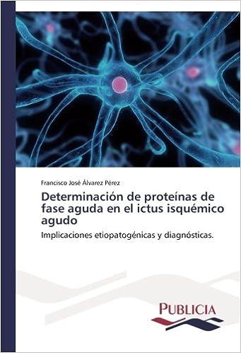 Determinación de proteínas de fase aguda en el ictus ...