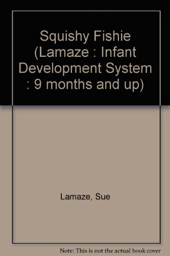 Squishy Fishie (Lamaze : Infant Development System : 9 months and up)