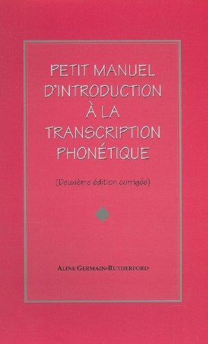 Petit Manuel D'introduction La Transcr (French Edition)