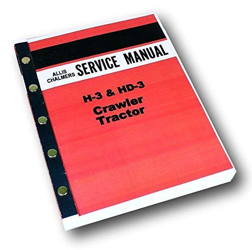 Allis Chalmers H-3 Hd-3 Crawler Tractor Service Repair Shop Manual H3 Hd3