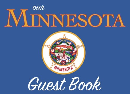 Our Minnesota Guest Book: 100 pages, 8.25 x