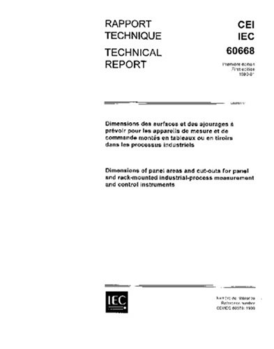 IEC/TR 60668 Ed. 1.0 b:1980, Dimensions of panel areas and cut-outs for panel and rack-mounted industrial-process measurement and control instruments