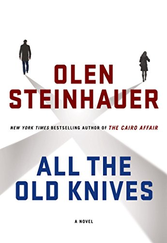 All the Old Knives: A Novel (Pull String Curtains)