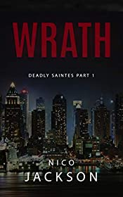 Wrath (Deadly Saintes Book 1)