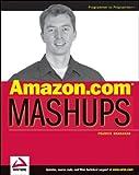 Amazon.com Mashups, Francis Shanahan, 0470097779