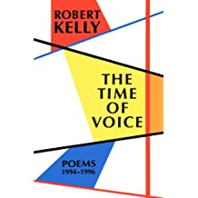 The Time of Voice: Poems 1994-1996