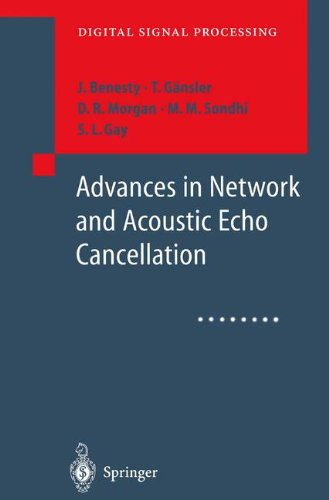 Advances In Network And Acoustic Echo Cancellation  Digital Signal Processing