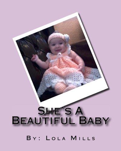 She's A Beautiful Baby: A Story About Seylah Grace ebook