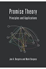 Promise Theory: Principles and Applications (Volume 1) Paperback
