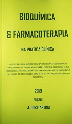 Amazon.com: BIOQUIMICA E FARMACOTERAPIA: NA PRÁTICA CLÍNICA ...