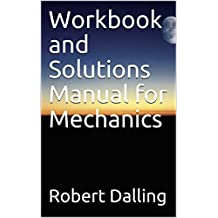 Workbook and Solutions Manual for Mechanics (Tour of Undergraduate Physics 1)