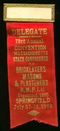 Massachusetts Bricklayers Convention Delegate pin 1968 ()