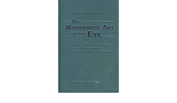 Wonderful Art of the Eye : A Critical Edition of the Middle