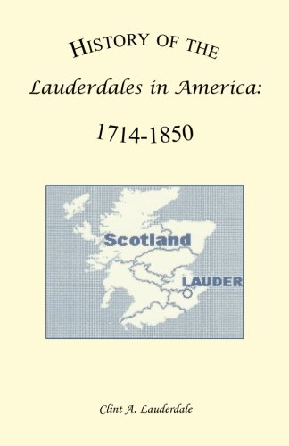 Download History of the Lauderdales in America, 1714-1850 pdf