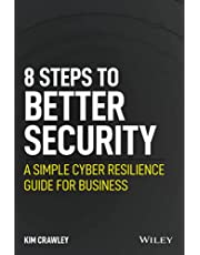 8 Steps to Better Security: A Simple Cyber Resilience Guide for Business