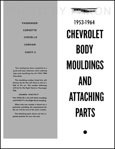 1953-1964 Chevrolet Body Moulding and Attaching Parts Catalog ()