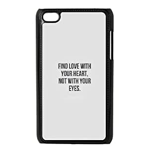 iPod Touch 4 Case Black quotes find love with your heart Krurv