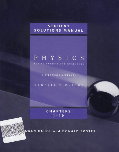 Student Solutions Manual (Chs. 1-19) for Physics for Scientists and Engineers: A Strategic Approach