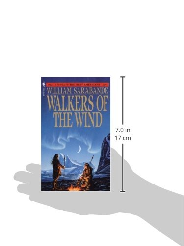 Walkers of the Wind (First Americans Saga) (Vol 4)