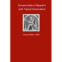 Inclusive Rule of Benedict with Topical Concordance