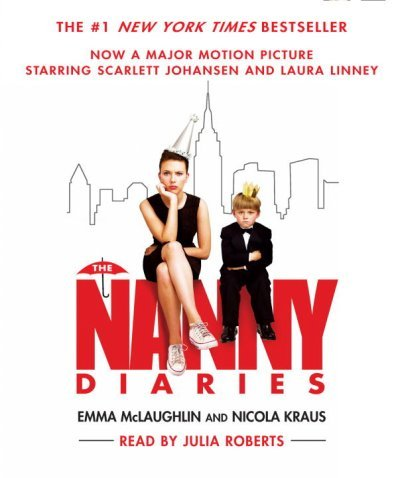 (THE NANNY DIARIES ) BY McLaughlin, Emma (Author) Compact Disc Published on (06 , 2004)
