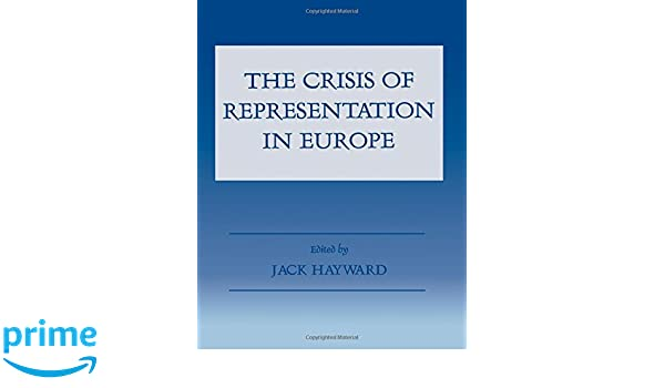 the crisis of representation in europe hayward jack