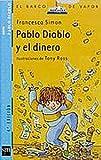 Pablo Diablo y el Dinero, Francesca Simon, 8434891247
