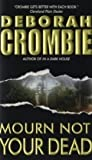 Mourn Not Your Dead (Duncan Kincaid/Gemma James Novels)