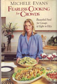 Fearless Cooking for Crowds by Michele Evans