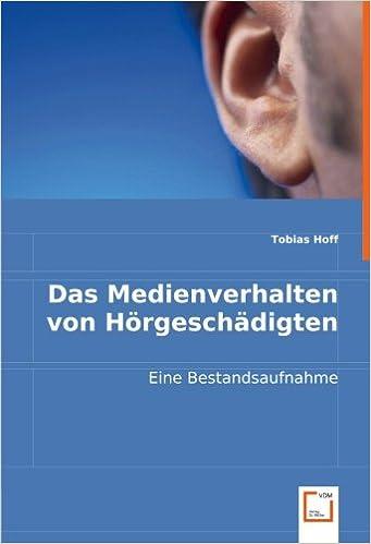 Book Das Medienverhalten von Hörgeschädigten: Eine Bestandsaufnahme