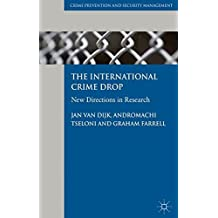 The International Crime Drop: New Directions in Research