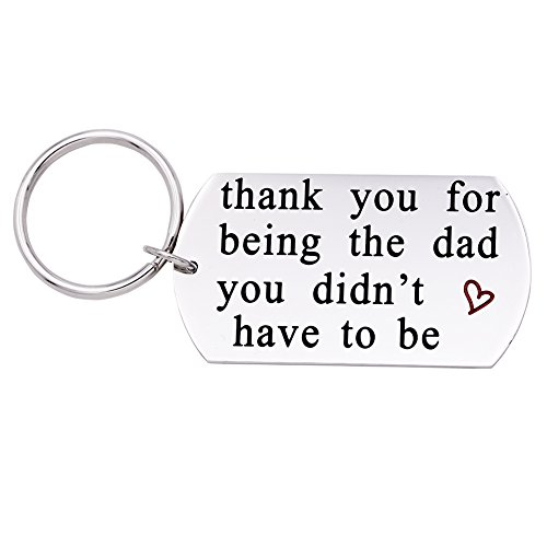 Melix Home Thank You For Being The Dad You Didn't Have To Be Keychain ,Gift For Dad (Dad-Keychain)