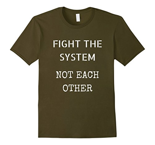 Men's Fight The System Not Each Other Protest Shirt 2XL - System Anti