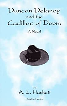 Duncan Delaney and the Cadillac of Doom by [Haskett, A. L.]