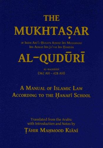 The Mukhtasar Al-Quduri: A Manual of Islamic Law According to the Hanafi School