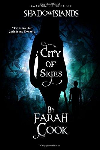 City of Skies: Shadowislands - Awakening of the Raider (The Shadowislands Saga)
