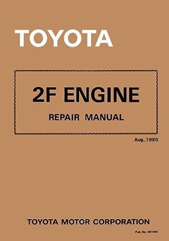 toyota 2f engine repair manual aug 1980 toyota motor corporation rh amazon com Blue FJ40 Land Cruiser FJ40