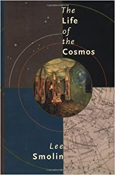 The Life of the Cosmos by Lee Smolin (1997-05-01)