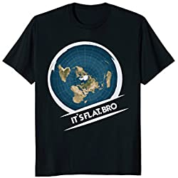 Flat Earth T-Shirt: Flat Bro Flat Earther Society Conspiracy