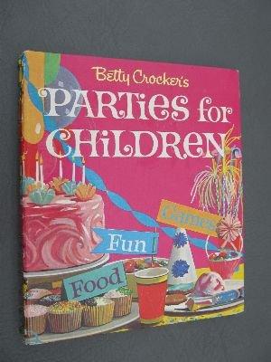 Betty Crockers Parties Children Crocker