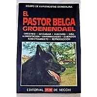 El Pastor Belga Groenendael (Spanish Edition)