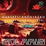 Marsbéli Krónikák II (Martian Chronicles II)