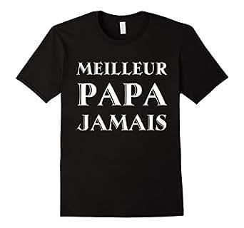 Mens Best dad ever in French tshirt - Happy Fathers day tshirt 2XL Black