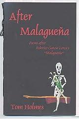 "After Malaguena: Poems after Federico Garcia Lorca's ""Malaguena"" Paperback"