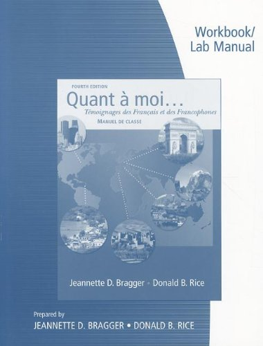Workbook and Lab Manual for Bragger/Rice's Quant a moi...